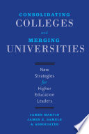 Consolidating Colleges and Merging Universities