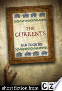 The Currents Short Story