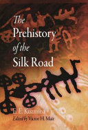 The Prehistory of the Silk Road Physical Anthropology Linguistics And Other