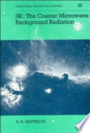 3K  The Cosmic Microwave Background Radiation
