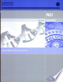 NIJ Special Report: Using DNA to Solve Cold Cases, July 02 Pdf/ePub eBook