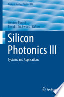 Silicon Photonics Iii book