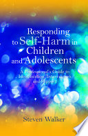 Responding To Self Harm In Children And Adolescents