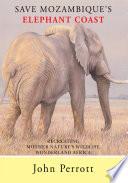 Save Mozambique s Elephant Coast recreat