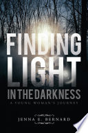 Finding Light in the Darkness