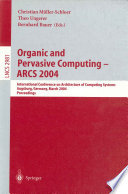Organic and Pervasive Computing    ARCS 2004