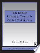 The English Language Teacher in Global Civil Society