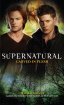 Book Supernatural - Carved in Flesh