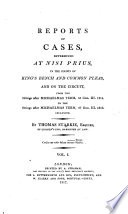 Reports of Cases, Determined at Risi Prius, in the Courts of King's Bench and Common Pleas, and on the Circuit, Form the Sittings After Michaelmas Term. 55 Geo