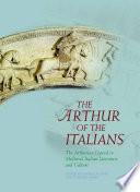 The Arthur of the Italians