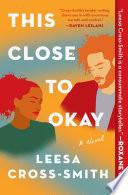 This Close to Okay Book PDF