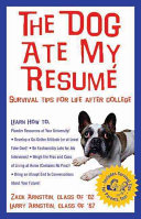 The Dog Ate My Resume