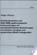 Strukturchemische und MAS-NMR-spektroskopische Untersuchungen mit quantenchemischen Berechnungen von binären, ternären und quaternären Blei(II)-halogeniden