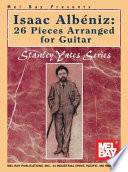 Isaac Albeniz  26 Pieces Arranged for Guitar