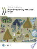 OECD Territorial Reviews OECD Territorial Reviews  Northern Sparsely Populated Areas