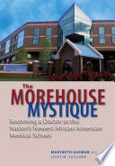 The Morehouse Mystique