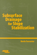Subsurface Drainage for Slope Stabilization