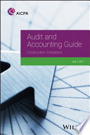 Audit And Accounting Guide Construction Contractors 2017