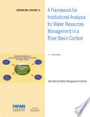 A Framework for Institutional Analysis for Water Resources Management in a River Basin Context