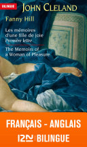Bilingue Français-anglais : Fanny Hill Les Mémoires D'une Fille De Joie - The Memoirs Of A Woman Of Pleasure : pocket-langues pour tous ! un...