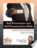 Self Promotion and Self Presentation Skills