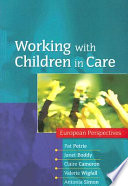 Working With Children In Care  European Perspectives