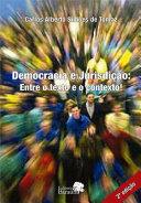 Democracia e Jurisdição: Entre o texto e o contexto! 2ª Edição