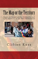 The Map Or the Territory: Notes on Imperialism, Solidarity and Latin America in the New Millennium