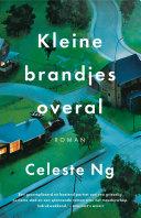 Kleine brandjes overal by Celeste Ng