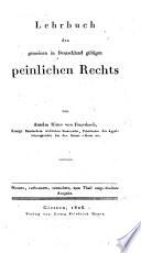 Lehrbuch des gemeinen in Deutschland g  ltigen peinlichen Rechts von Anselm Ritter von Feuerbach