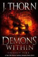 Demons Within: Unholy Fire (Book 2 of the Hidden Evil Trilogy)