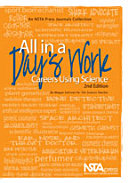 All in a Day's Work: Careers Using Science, Second Edition