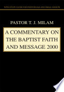 A Commentary on The Baptist Faith and Message 2000
