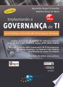 Implantando a Governança de TI - 4ª Ed.