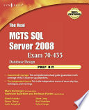 The Real MCTS SQL Server 2008 Exam 70 433 Prep Kit