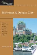Explorer s Guide Montreal   Quebec City  A Great Destination