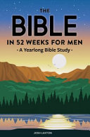 The Bible In 52 Weeks For Men