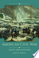 American Civil War  Facts and Fictions