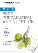 My Revision Notes  AQA GCSE Food Preparation and Nutrition