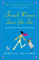 French Women Don t Get Fat