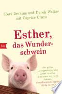 Esther  das Wunderschwein