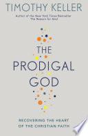 Ebook The Prodigal God Epub Timothy Keller Apps Read Mobile