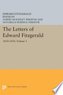 The Letters of Edward Fitzgerald  Volume 1