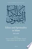 Ethics and Spirituality in Islam