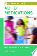Adhd Medications History Science And Issues