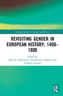 Revisiting Gender in European History  1400 1800