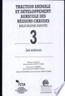 Traction animale et développement agricole des régions chaudes : bibliographie