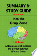 Summary   Study Guide   Into the Gray Zone