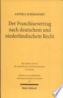 Der Franchisevertrag nach deutschem und niederländischem Recht