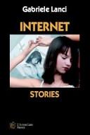 Internet stories  Storie di solitudine e di amore